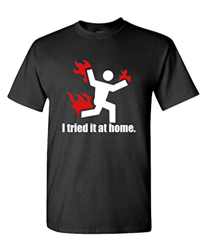 I TRIED IT AT HOME science project funny – Mens Cotton T-Shirt